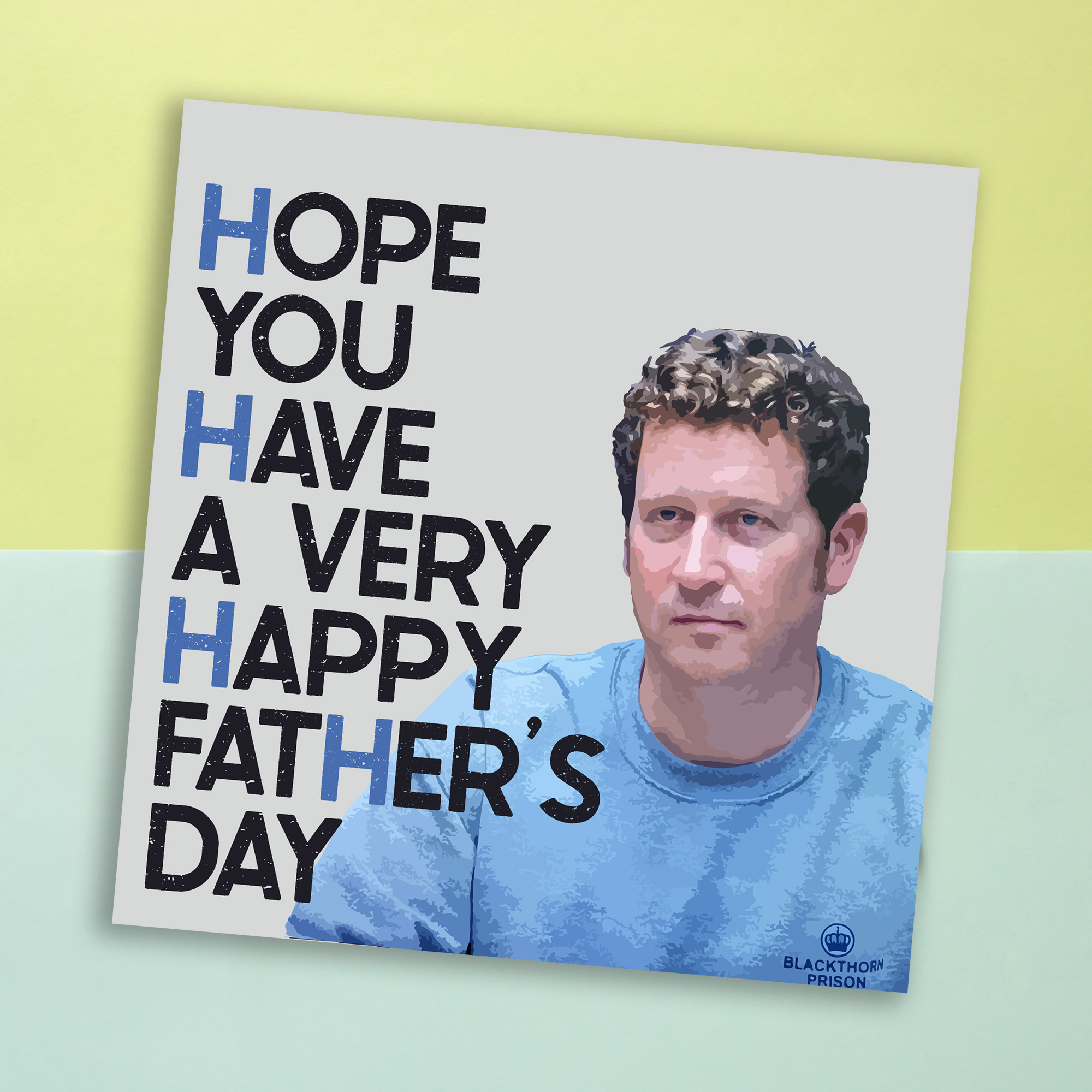 Father's Day card: Ian Buckells (Line of Duty) – H